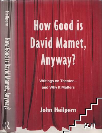 How Good is David Mamet, Anyway?
