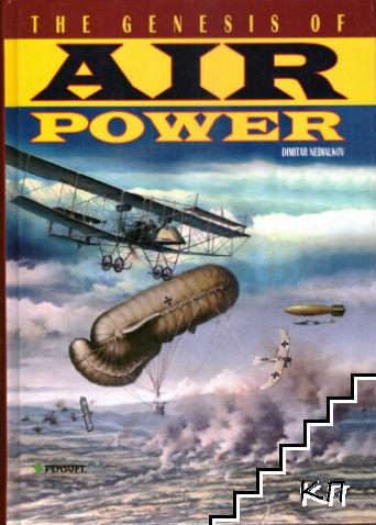 The Genesis of Air Power