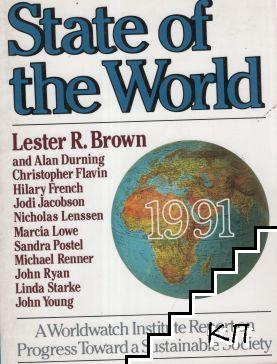 State of the World, 1991: A Worldwatch Institute Report on Progress Toward a Sustainable Society