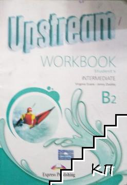 Upstream Intermediate B2. Workbook