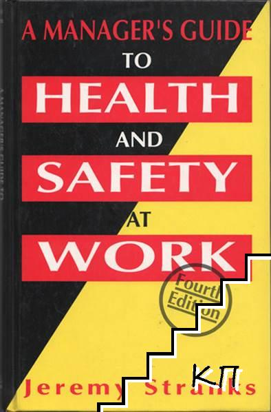 Manager's Guide to Health and Safety at Work