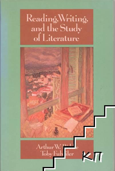Reading, Writing, and the Sudy of Literature