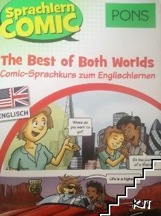 The best of both worlds. Comic-sprachkurs zum Englischlernen