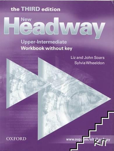 New Headway. Upper-Intermediate: Workbook without key