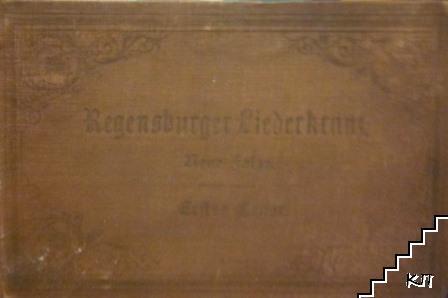 Lieder-Album für Männergesang-Vereine. Eine Sammlung von 125 ausgewählten Chorgesängen und Soloquartetten