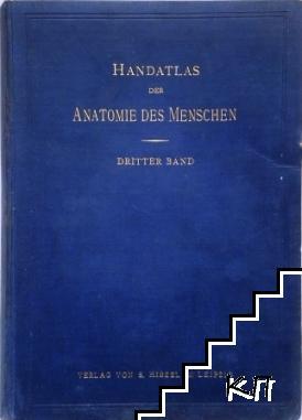 Handatlas der anatomie des Menschen. Band 3