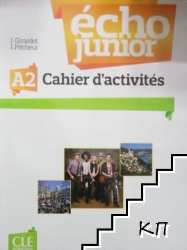 Écho Junior A2. Cahier d'activites