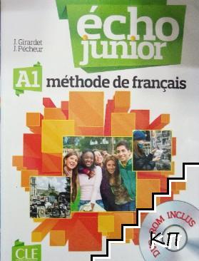 Écho Junior A1. Méthode de français