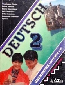 Deutsch. Grundkurs 2: Lektionen 1-10