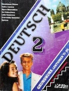 Deutsch. Grundkurs 2: Lektionen 11-20