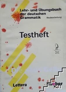 Lehr- und Ubungsbuch der deutschen Grammatik: Testheft
