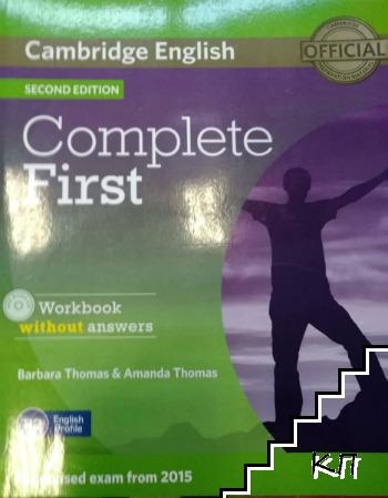 Cambridge English Complete First Workbook without answers. With audio CD