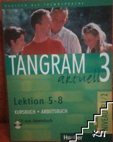 Tangram aktuell 3. Lektion 5-8. Kursbuch und Arbeitsbuch + CD диск
