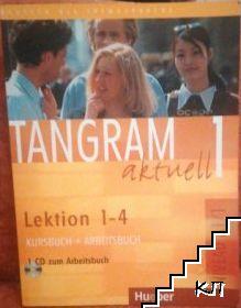 Tangram aktuell 1. Kursbuch und Arbeitsbuch