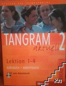 Tangram aktuell 2. Kursbuch und Arbeitsbuch