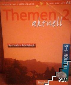 Themen aktuell 2: Lektion 1-5. Kursbuch+Arbeitsbuch + CD