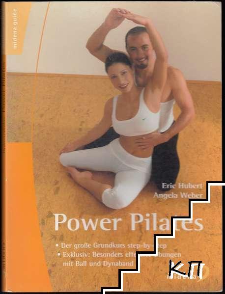 Power Pilates: Der große Grundkurs step-by-step