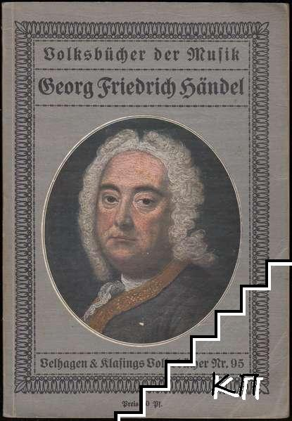 Volksbücher der Musik. Nr. 95: Georg Friedrich Händel