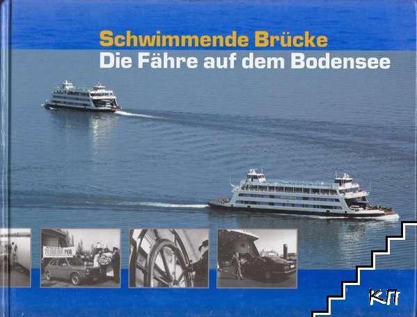 Schwimmende Brücke: Die Fähre auf dem Bodensee