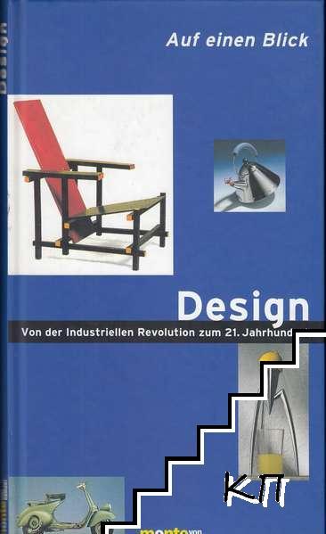 Auf einen Blick: Design - Von der industriellen Revolution zum 21. Jahrhundert