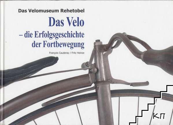 Das Velomuseum Rehetobel: Das Velo - die Erfolgsgeschichte der Fortbewegung
