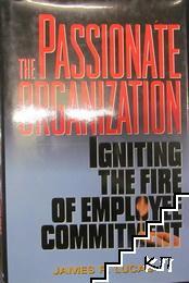 The Passionate Organization