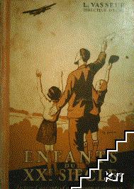 Enfants du XXe siècle. Lecture courante. Cours moyen et supérieur