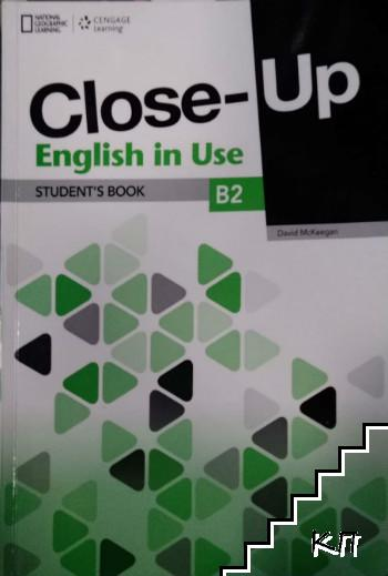 Close-Up B2. English in Use. Student's Book