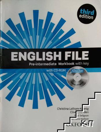 English File. Pre-intermediate Workbook with key. With CD-ROM. Third edition