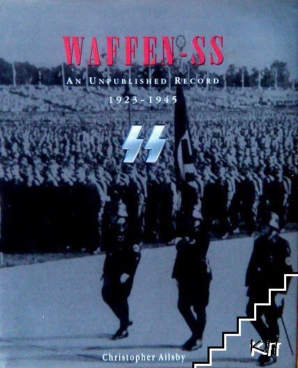 Waffen SS: An Unpublished Record 1923-1945
