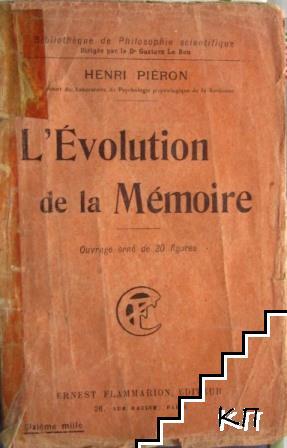 L'evolution de la Memoire
