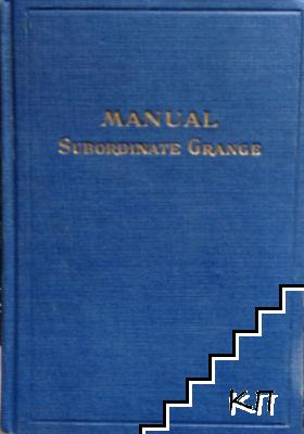 Manual of Subordinate Granges