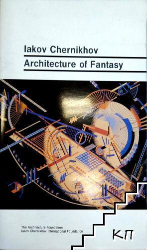 Architecture of fantasy