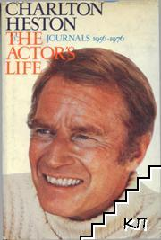 Charlton Heston. The Actor's Life