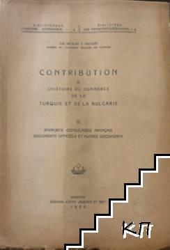 Contribution a L'histoire du commerce de la Turquie et de la Bulgarie. Tom 3
