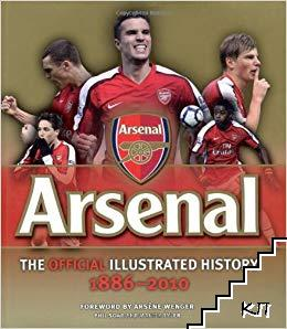 The Official Illustrated History of Arsenal 1886-2009