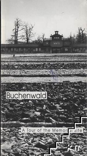 Buchenwald: A Tour of the Memorial Site