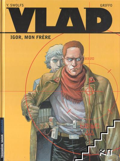 Vlad. Tome 1: Igor, mon frère