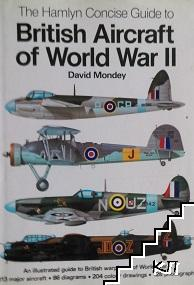 The Hamlyn Concise Guide to British Aircraft of World War II