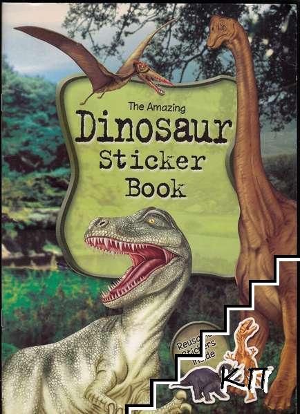 The Amazing Dinosaur Sticker Book