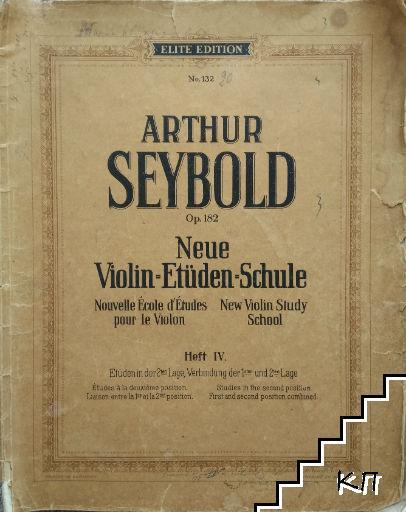 Neue Violin Etüden Schule. Heft 4: Op. 182