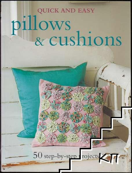 Quick and Easy: Pillows and Cushions