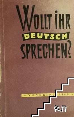 Wollt ihr deutsch sprechen?