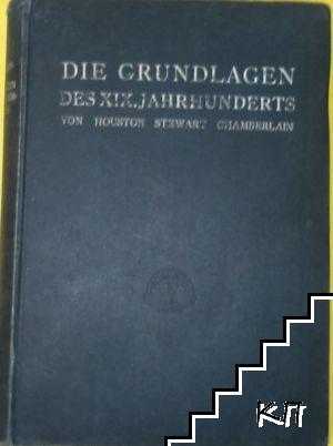 Die Grundlagen des XIX. Jahrhunderts. I Hälfte