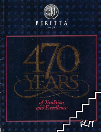 Beretta. 470 Years of Tradition and Excellence