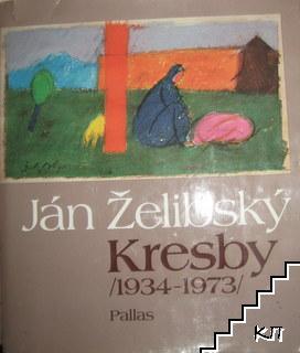 Ján Želibský - Kresby (1934-1973)