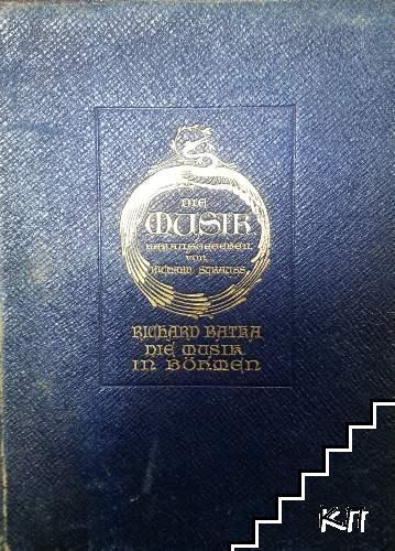Die Musik. Herausgegeben von Richard Strauss