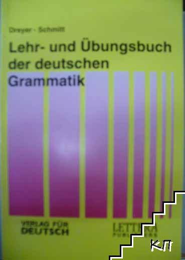 Lehr - und Übungsbuch der deutschen Grammatik