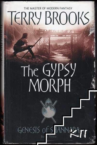 The Genesis of Shannara. Book 3: The Gypsy Morph