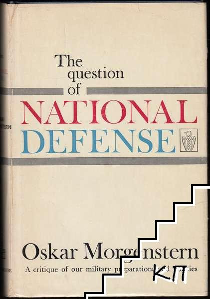 The Question of National Defense